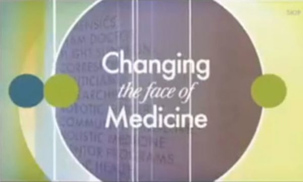 Changing the Face of Medicine