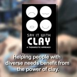 The Power of Clay